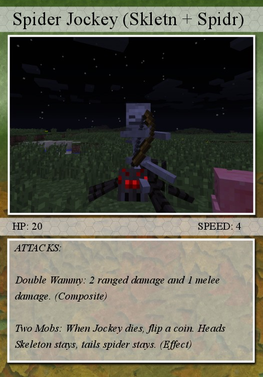 A tier 2 card (Spider jockey [updated] ); instead of simply being able to play it, you need the two cards listed next to the name)