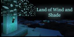 Land of Wind and Shade Minecraft Texture Pack