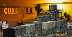 The Coal War [PvP] Minecraft Project