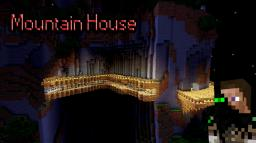 Moutain House Minecraft Map & Project