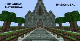 The Great Cathedral Minecraft Map & Project