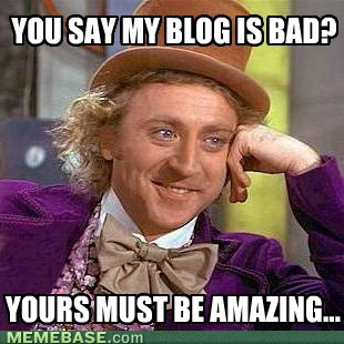 internet memes you say my blog is bad_2736763 should there be a rant category in blogs? minecraft blog
