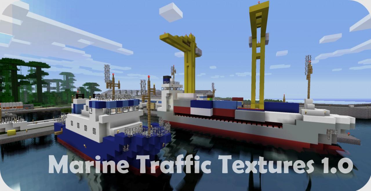 Marine Traffic Textures 1.0 Minecraft Project