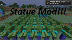 Statue mod! V8.0 1.8