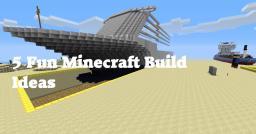 【5 Fun minecraft Build ideas!】 Minecraft Blog