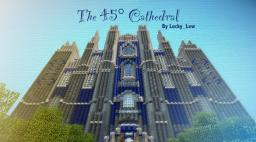 The 45‌° Cathedral - By Lucky_Lew - Comment for schematic! Minecraft Project