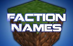 Faction Names - Post Yours Minecraft Blog Post