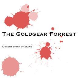 The Goldgear Forrest - A Short Story (PART ONE) Minecraft Blog