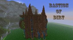 Dirt bastion! Challenge accepted! Minecraft Map & Project