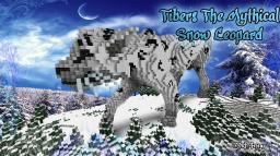 Tibers - The Mythical Snow Leopard (MrD4nny) Minecraft Project
