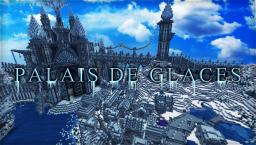 Palais des Glaces Minecraft Project