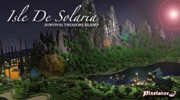 Isle de Solaria [Survival Treasure Island]  4 Terrains, Village, Dungeons, Caverns & Hidden Treasure Minecraft Map & Project
