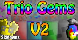 [1.2.5] Trio Gems Mod -Revived- V2.0 [SSP] Working On SMP! 100+ Items! New Armor! Grenades!