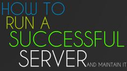 A Guide To A Successful Server Minecraft Blog