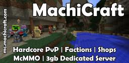 MachiCraft | FACTIONS!!! PvP, Griefing, Economy, and Questing Server Minecraft Server