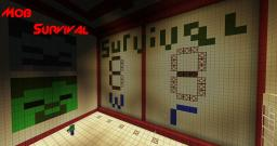 Mob survival minigame Minecraft Map & Project