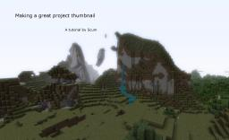 How to make a great project thumbnail Minecraft