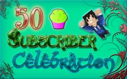 Thank you to my 50 Subscribers! Celebrate! (MrD4nny) Minecraft Blog