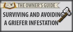 [TOG] Survive a griefer infestation! [CONTEST :D] Minecraft Blog Post