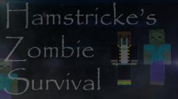 Hamstricke's Zombie Survival (No Mods, Only Redstone :3) Minecraft Map & Project