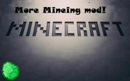 More Mining
