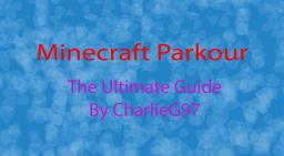 A Guide To Minecraft Parkour: Detailed Guide On How To Overcome Any Parkour Course [Minetorials Contest Entry] Minecraft Blog