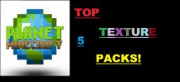 Top 5 Extreme Texture Packs Of The Week! Minecraft Blog
