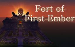 Fort of First Ember Minecraft Map & Project