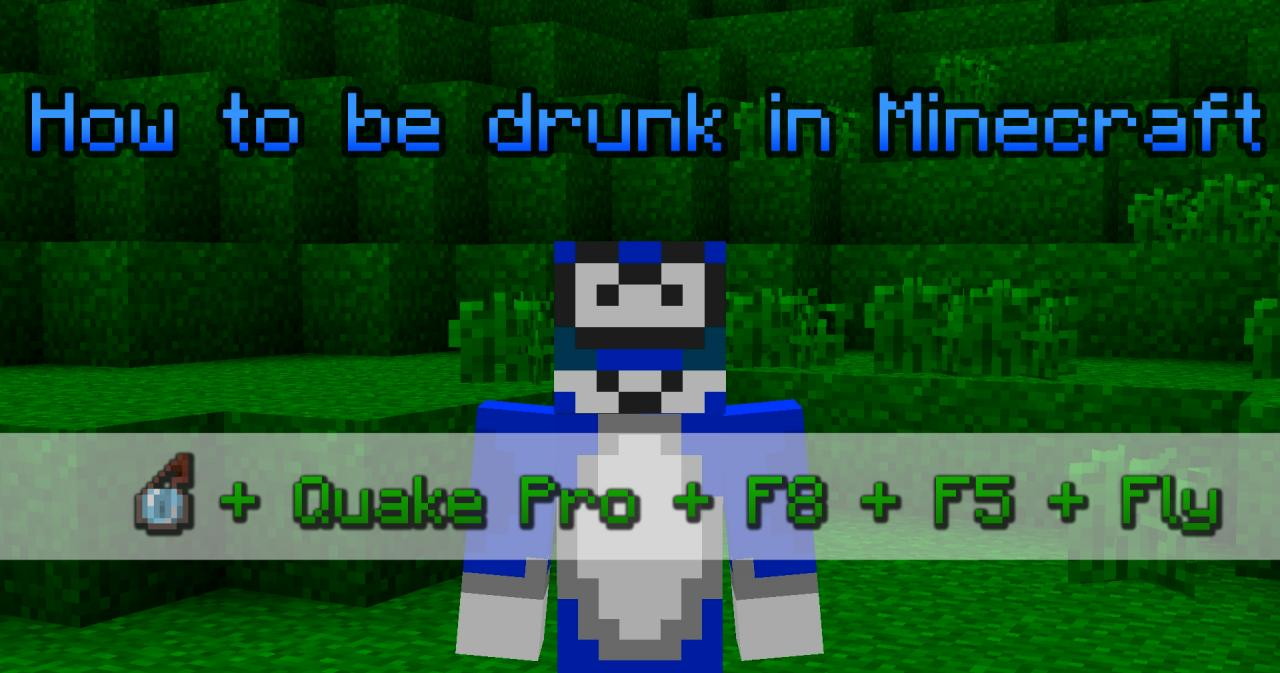 how to get drunk in the new mincraft