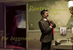 {Short}Poetry For Beginers{Minecraft Style} Minecraft Blog