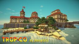 Tropico [+Download] Minecraft