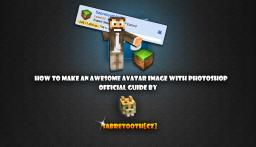 How To Create Your Awesome Avatar - Tutorial Minecraft Blog