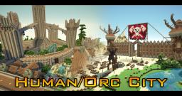 Human City/ Orc City Minecraft Map & Project