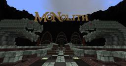 ::[//V\\]:: MONOLITH - [click for info] Minecraft