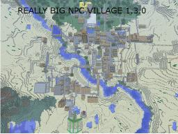 Really big NPC village [New Year Update] [Minecraft 1.7.4] Minecraft Map & Project