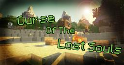 Curse of the Lost Souls - Adventure/Survival Minecraft Map & Project