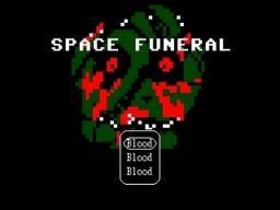 Space Funeral (Updated, Still very unfinished)