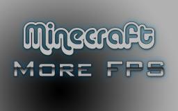 Minecraft increase FPS! Minecraft