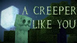 """A Creeper Like You"" A Minecraft Parody of Adele's Someone Like You Minecraft"
