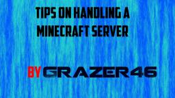 Tips on handling a server Minecraft Blog