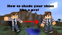 How to shade like a pro! - Tutorial for Minetorials Minecraft Blog