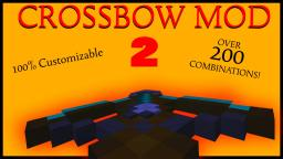 [1.7] Crossbow Mod 2 [SMP Compatible] - 250 combinations! Minecraft