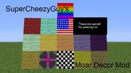 SuperCheezyGuy's Moar Decor Mod! [ModLoader] [1.2.5] Minecraft Mod