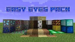 Easy Eyes Pack - 1.3.1 Minecraft Texture Pack