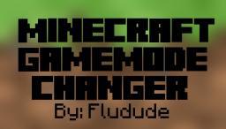 Minecraft Gamemode Changer [Single Player] Minecraft Mod