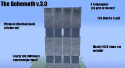 The Behemoth v.3.0 (maximum item rate of 100,000 items per hour!) Minecraft Map & Project