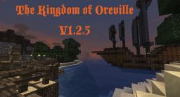 The Kingdom of Oreville V1.2.5 Minecraft Map & Project