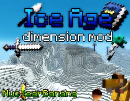 [1.4.5][SSP] IceAge Dimension Mod - v 2.5 | READ THE UPDATE LOG! Minecraft Mod