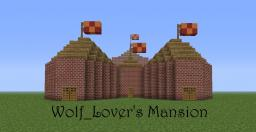 Wolf_Lover's Mansion