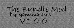 Bundle Mod 1.0.0 [DISCONTINUED][ModLoader] Minecraft Mod